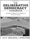Study Circles: Local Deliberation as the Cornerstone of Deliberative Democracy in The Deliberative Democracy Handbook: Strategies for Effective Civic Engagement in the 21st Century
